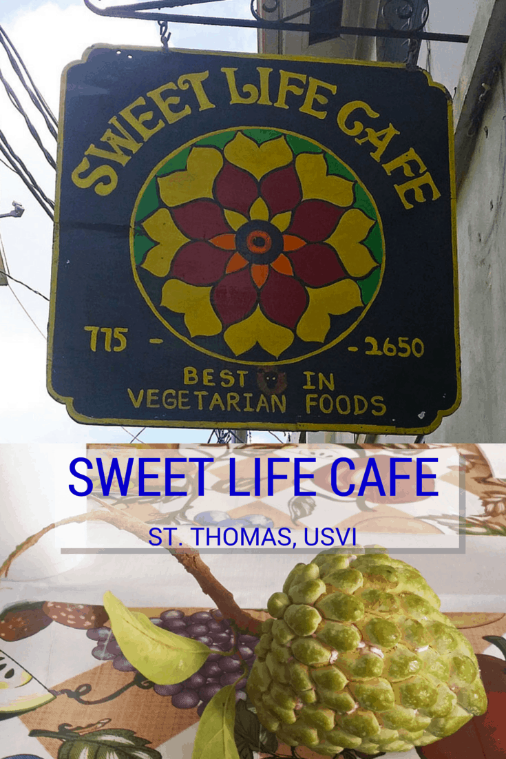 Sweet Life Cafe Vegetarian Restaurant in St. Thomas, USVI