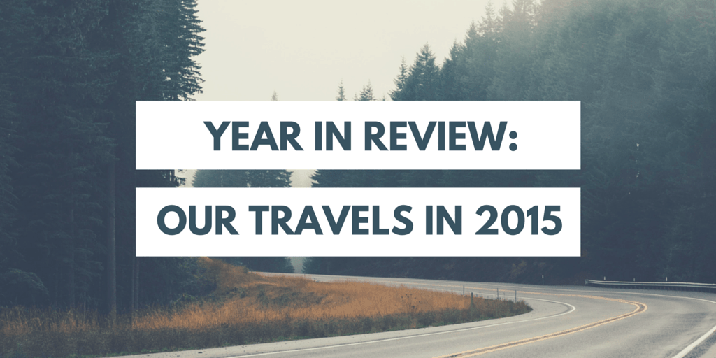 Year in Review: our travels in 2015