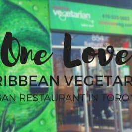 One Love Vegetarian Restaurant Toronto