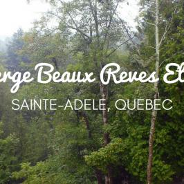 Auberge Beaux Reves Et Spa – Sainte-Adele, Quebec