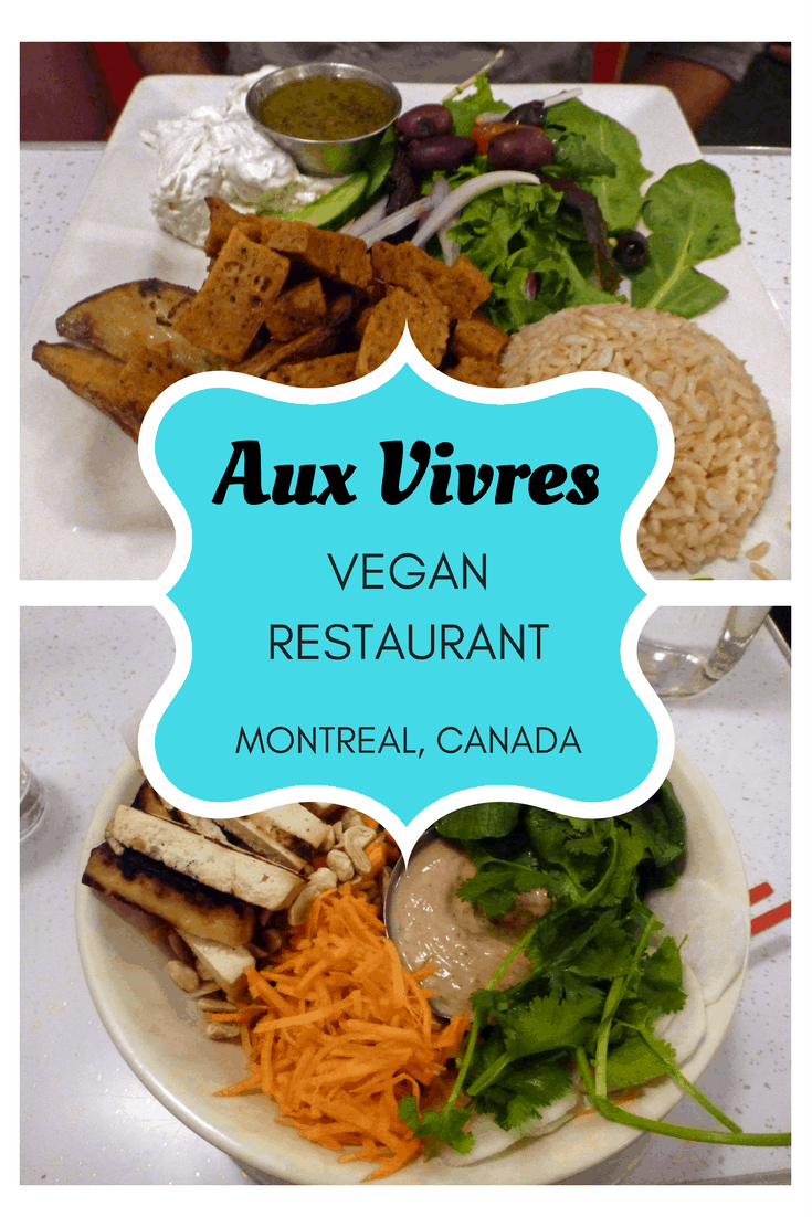 Aux Vivres Montreal Vegan Restaurant | Montreal, Quebec, Canada | Vegan and Vegetarian Travel