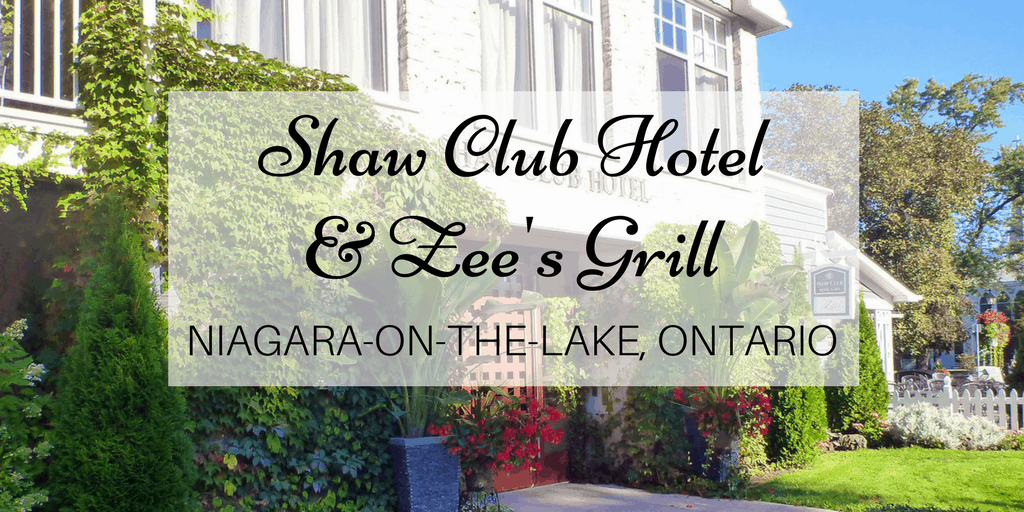 Shaw Club Hotel and Zee's Grill - Niagara on the Lake, Ontario, Canada
