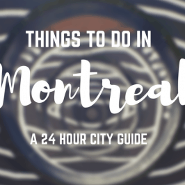 Things to Do in Montreal – One Day in Montreal