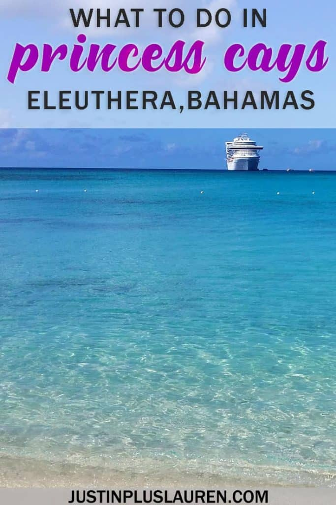 What to Do in Princess Cays Bahamas: Cruise Ship Beach Day with Princess Cruises #Eleuthera #Bahamas #PrincessCays #Cruise #Cruising #PrincessCruises