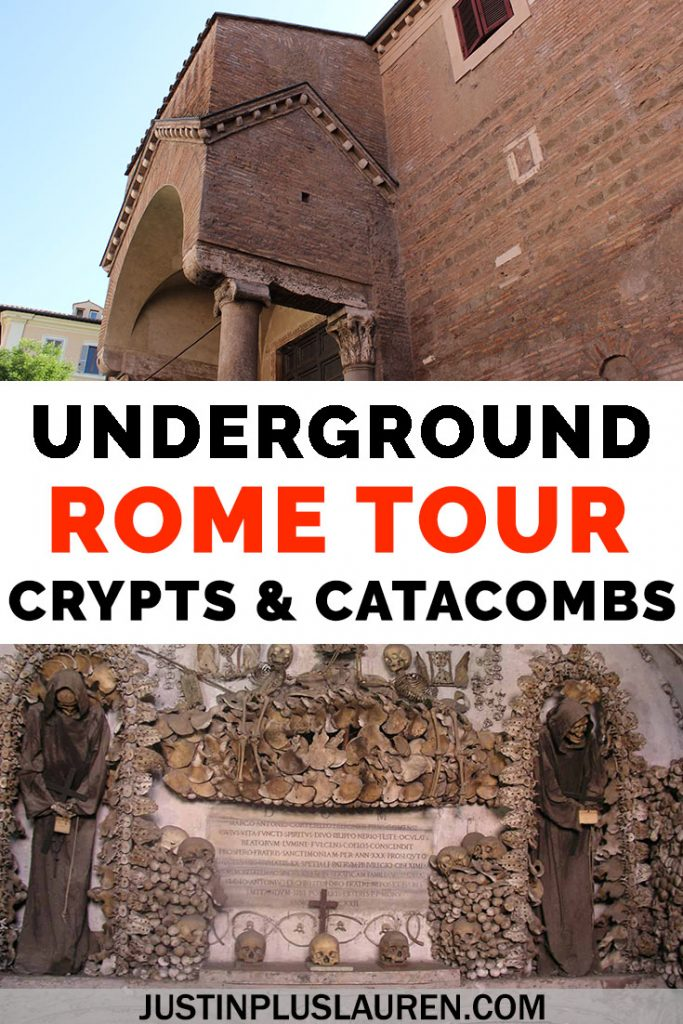 Rome is a city built in layers. You won't have properly visited Rome unless you go underground! This Rome tour explores the crypts, bones, and catacombs. It's a little creepy, but super fascinating. Here's how you can discover underground Rome. #Rome #Italy #Travel #Tour #Catacombs