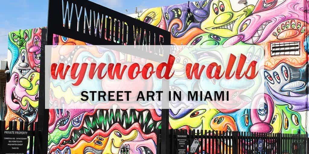 Wynwood Walls Miami: The Best Place to See Street Art in the USA