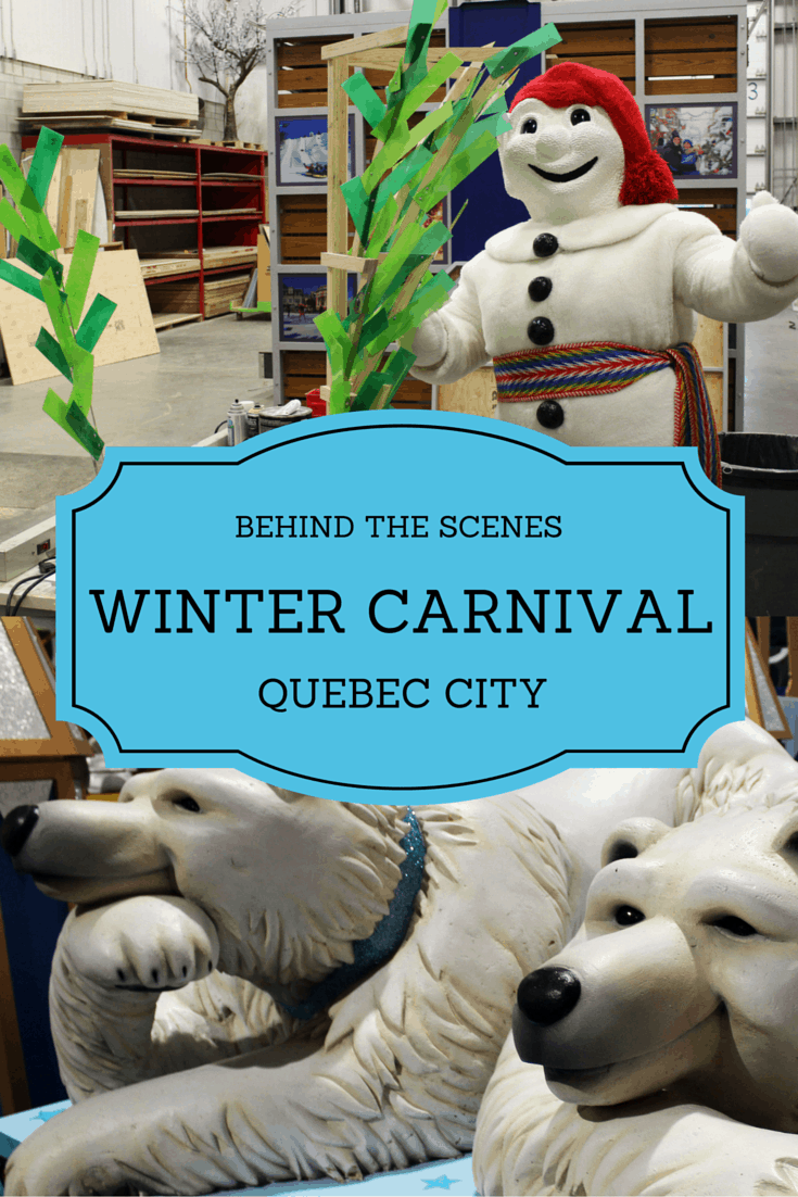 Quebec Winter Carnival: Behind the Scenes