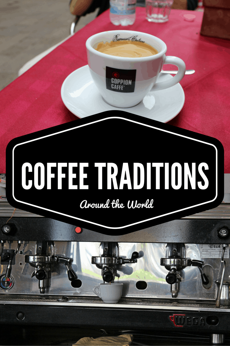 Coffee Traditions Around the World