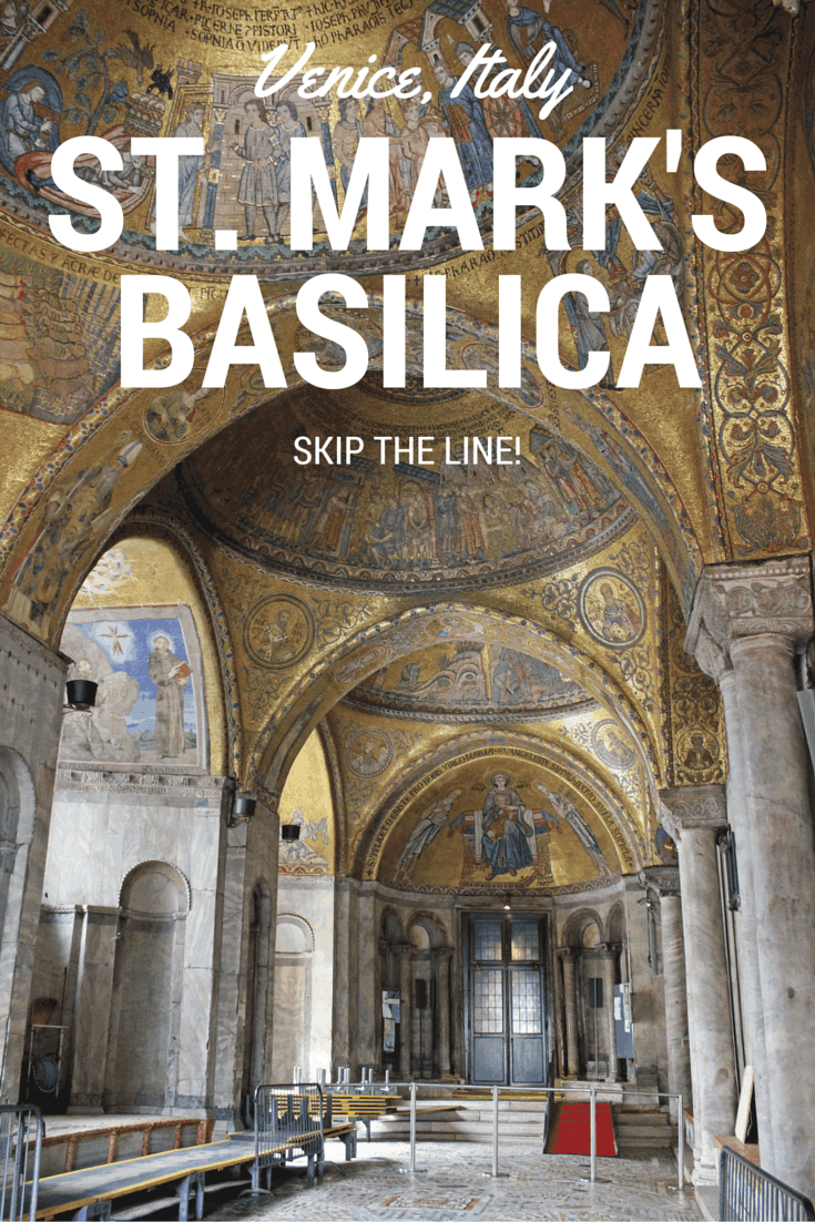 St. Mark's Basilica - Venice, Italy. Skip the line!
