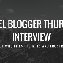 Travel Blogger Thursday – The Guy Who Flies
