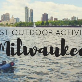 The Best Outdoor Activities in Milwaukee