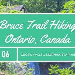 Bruce Trail Hike #6 – DeCew Falls and Morningstar Mill