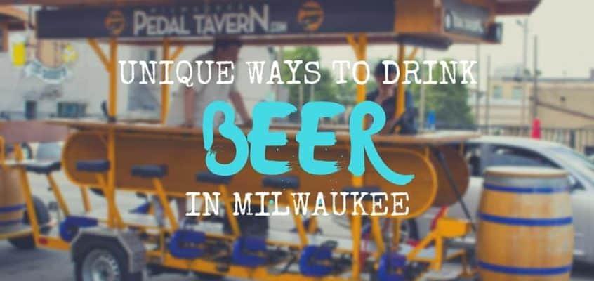 Unique Ways to Drink Beer in Milwaukee