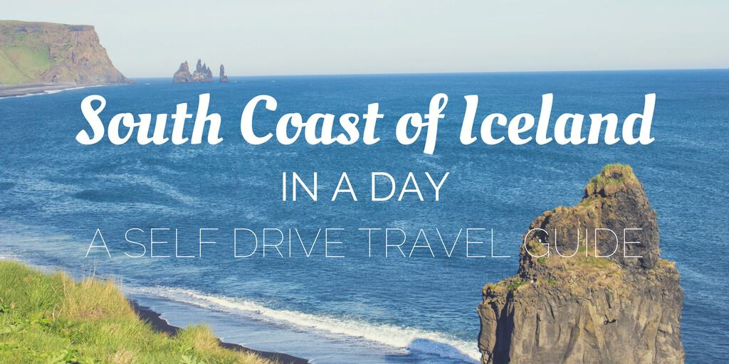 South Coast Iceland in a Day - Self Drive Travel Guide - Justin Plus