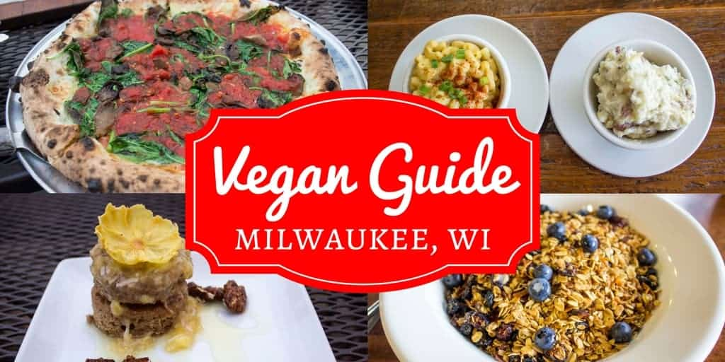 Vegan Guide to Milwaukee Wisconsin - Justin Plus Lauren