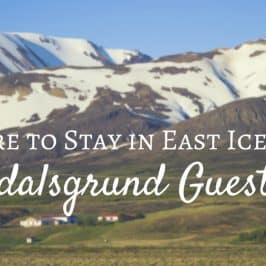 Where to Stay in East Iceland – Fljotsdalsgrund Guesthouse