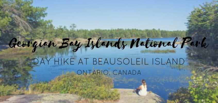 Georgian Bay Islands National Park Canada – Hiking Beausoleil Island