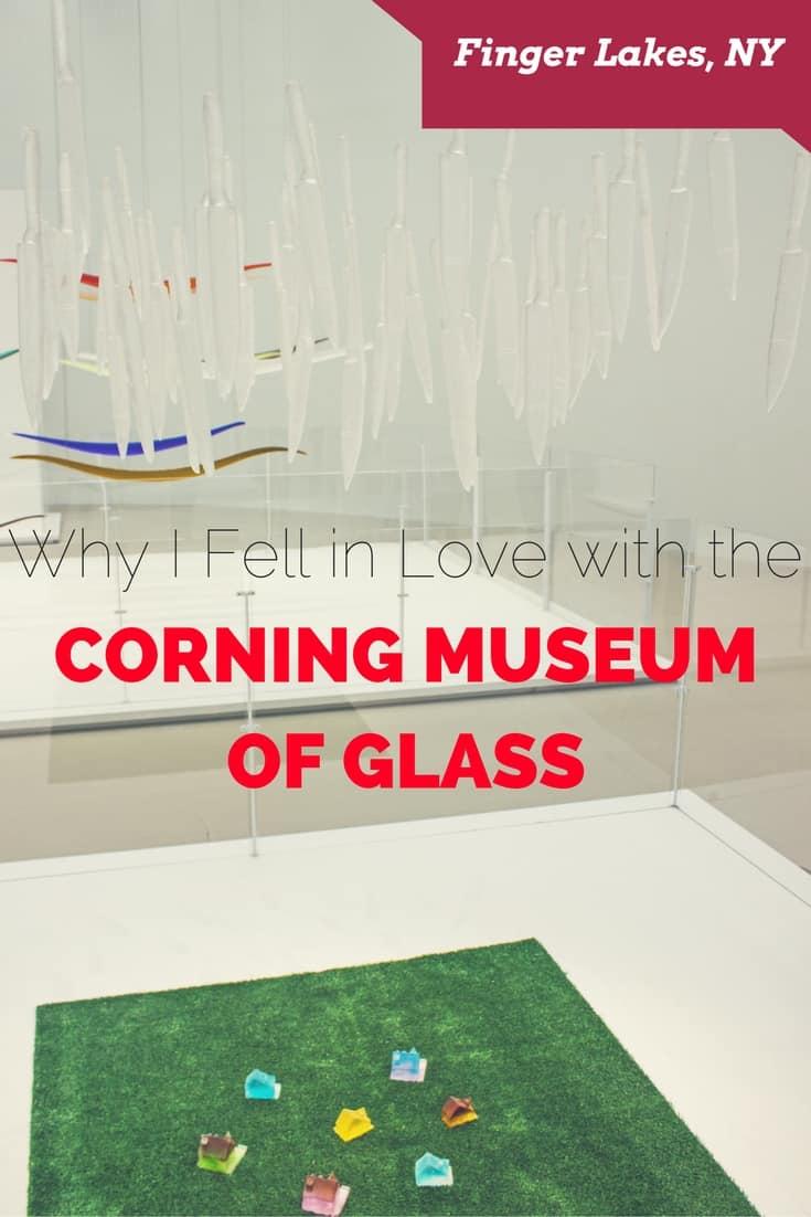 Corning Museum of Glass - Finger Lakes, New York