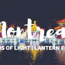 Montreal Lantern Festival – Explore the Gardens of Light