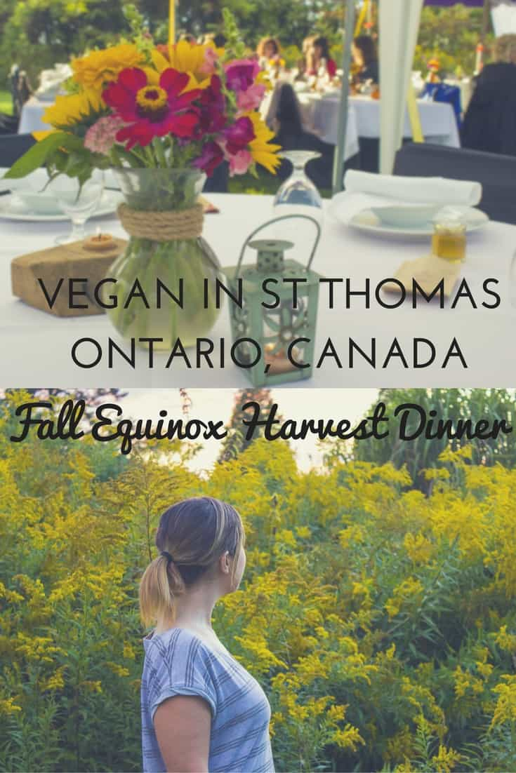 Vegan in St Thomas Ontario - Fall Equinox Harvest Dinner