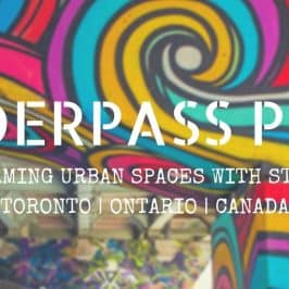 Underpass Park Toronto – Transforming Urban Spaces with Street Art