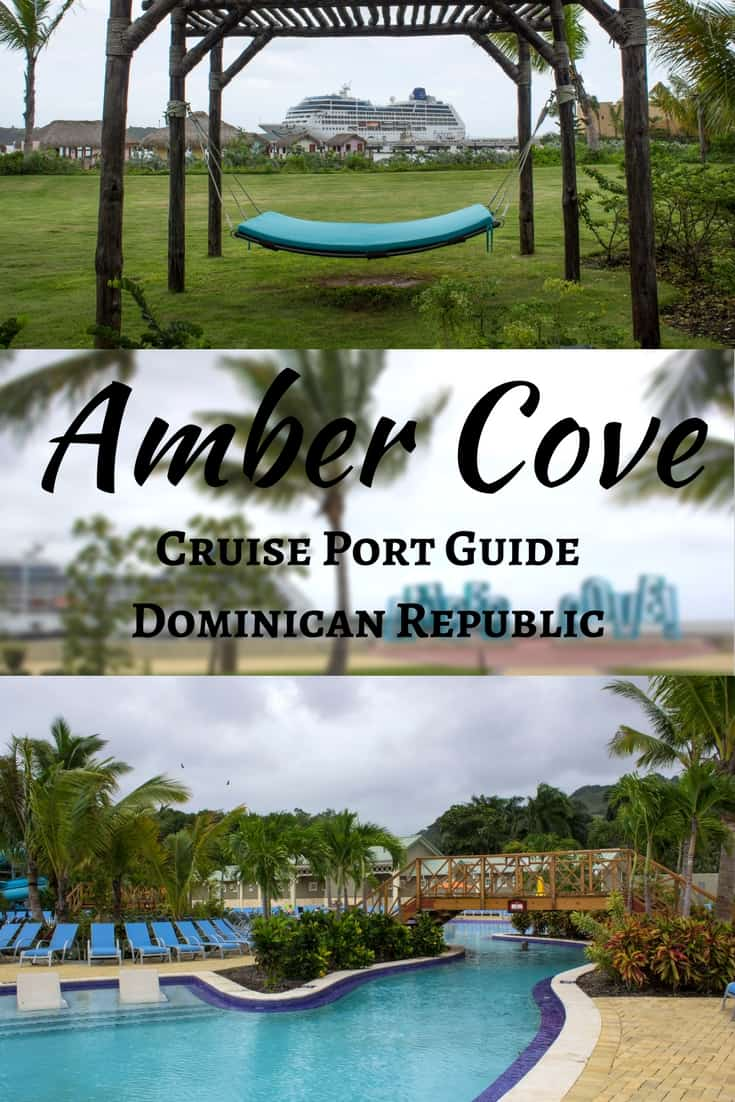 Amber Cove Cruise Port Guide - Dominican Republic