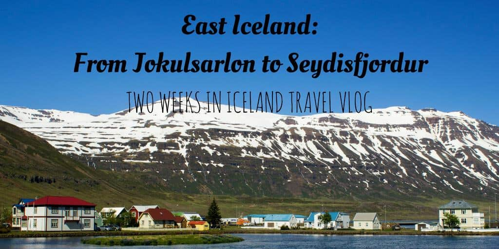 East Iceland Video - From Jokulsarlon to Seydisfjordur
