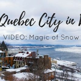 VIDEO: Quebec City in Winter – The Magic of Snow and Ice