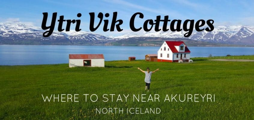 Ytri Vik Cottages – Where to Stay Near Akureyri in North Iceland