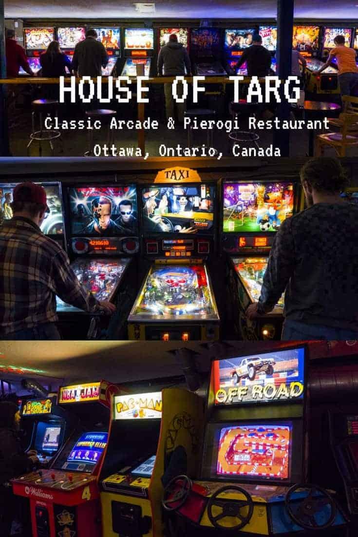 House of Targ - Ottawa's Classic Arcade and Pierogi Restaurant - Ottawa, Ontario, Canada