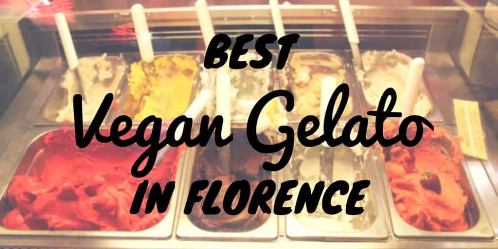 The Best Vegan Gelato in Florence, Italy