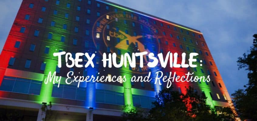 TBEX Huntsville: My Experiences and Reflections