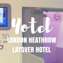 Review: Yotel London Heathrow Layover Hotel