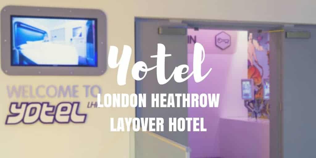 Review: Yotel London Heathrow Layover Hotel