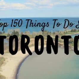 Top 150 Things to Do in Toronto Canada