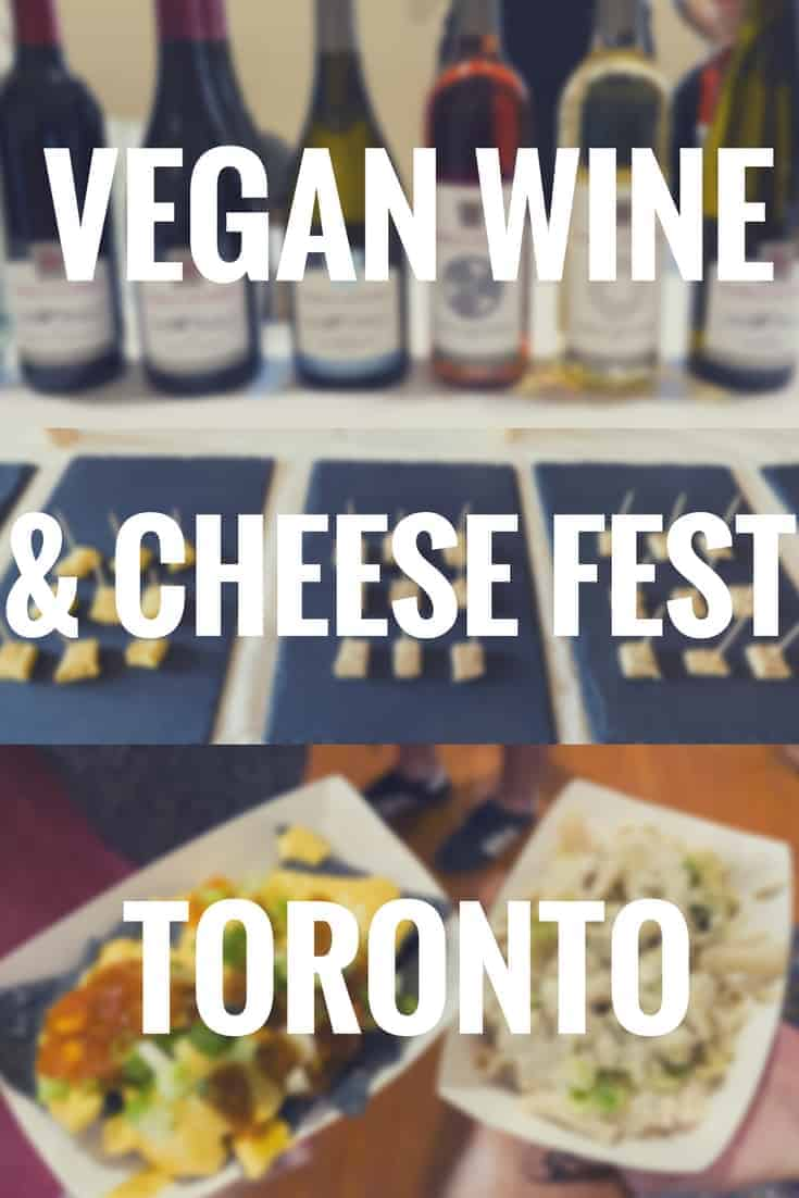 Review: Vegan Wine and Cheese Fest - Toronto, Ontario, Canada