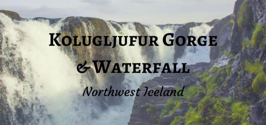 Kolugljufur Gorge and Waterfall – Northwest Iceland