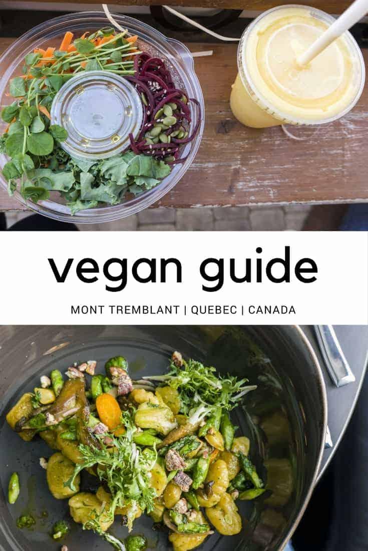 Mont Tremblant Vegan Guide - Quebec, Canada