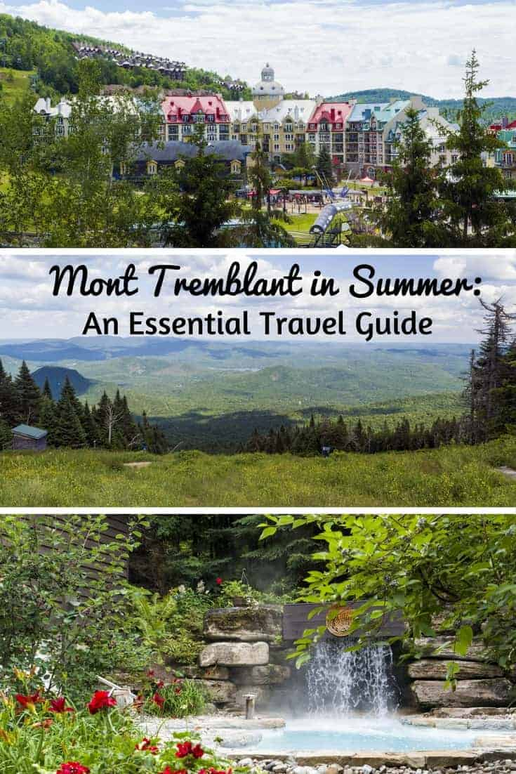 Mont Tremblant in Summer: An Essential Travel Guide - Quebec, Canada