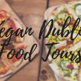Vegan Dublin Food Tours Review | Vegan Food Dublin
