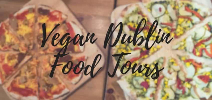 Vegan Dublin Food Tours Review | Vegan Food Dublin