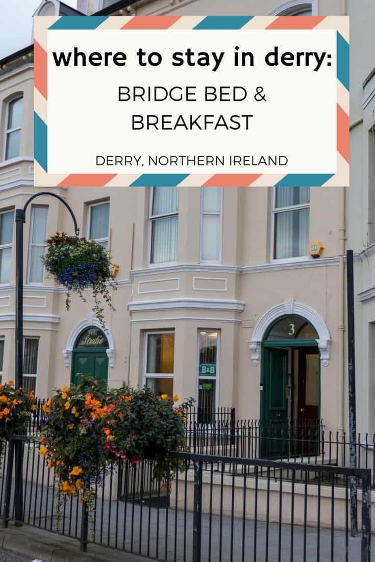 Where to Stay in Derry: Bridge B&B Derry, Northern Ireland (United Kingdom)