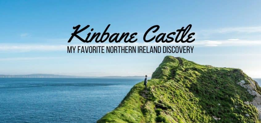 Kinbane Castle: My Favorite Northern Ireland Discovery