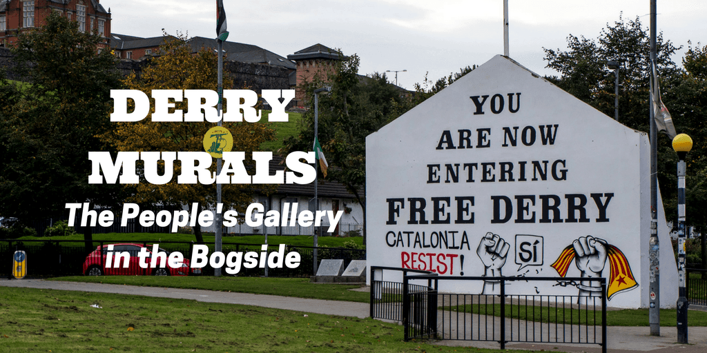 Derry Murals - The People's Gallery in the Bogside