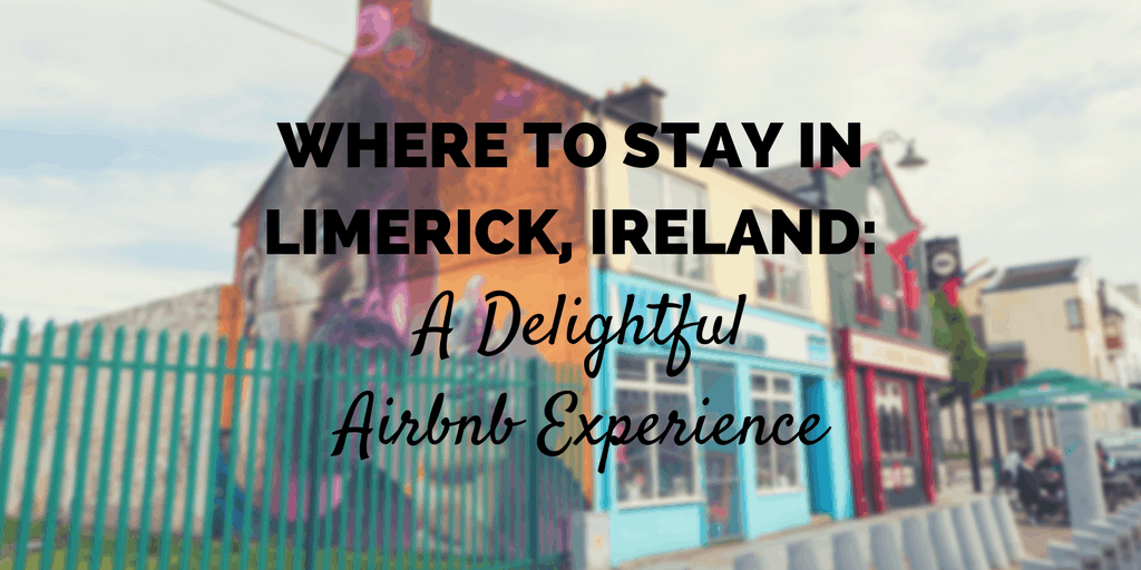 Airbnb Limerick | Where to Stay in Limerick Ireland
