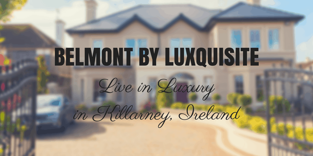 Luxury Holiday Homes Killarney: Luxquisite's Belmont House Ireland