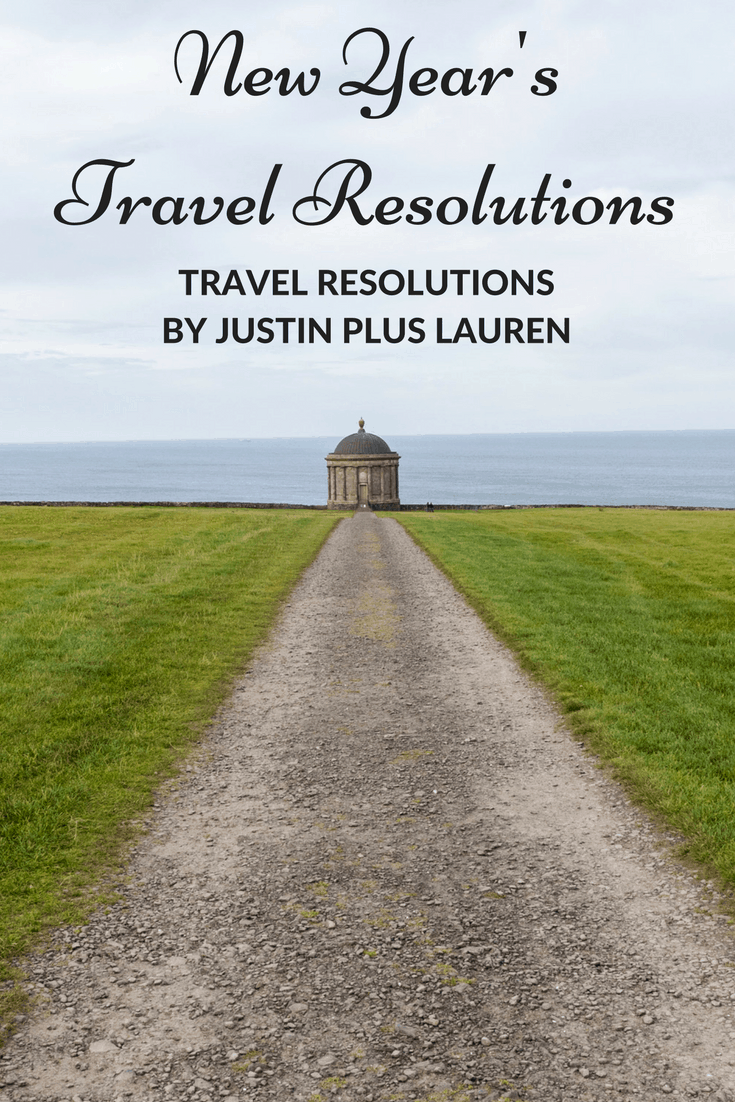 New Year Travel Resolutions by Justin Plus Lauren