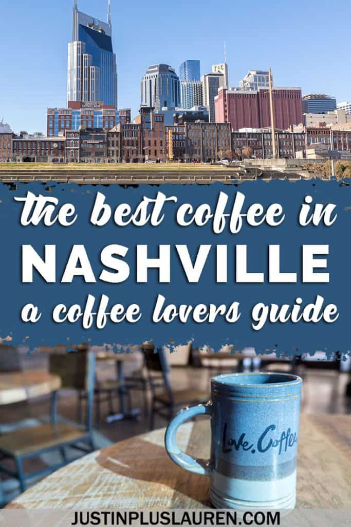 Best Coffee in Nashville: The Top Coffee Shops and Cafes You Need to Visit in Nashville #Coffee #Nashville #Tennessee #Cafes #CoffeeShops