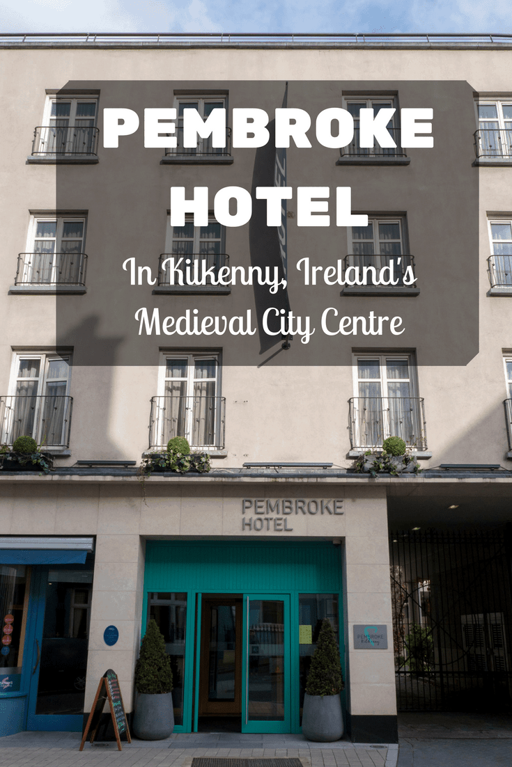 Kilkenny Pembroke Hotel in the Medieval City Centre | Kilkenny, Ireland