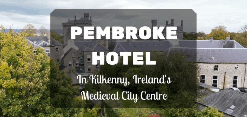 Kilkenny Pembroke Hotel in the Medieval City Centre